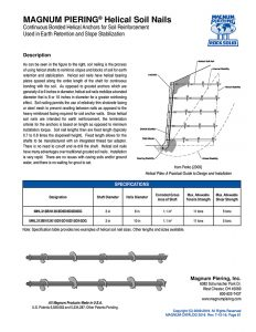 Magnum Piering Helical Soil Nails, Continuous Bonded Helical Anchors for Soil Reinforcement