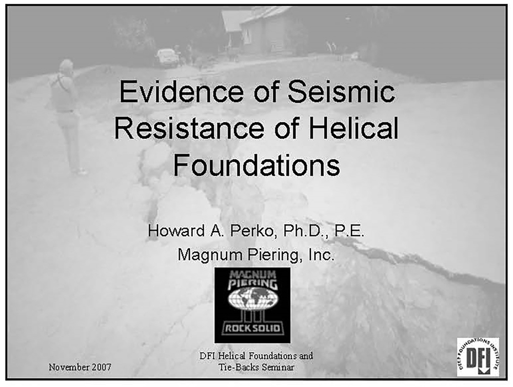 Evidence of Seismic Resistance of Helical Foundations